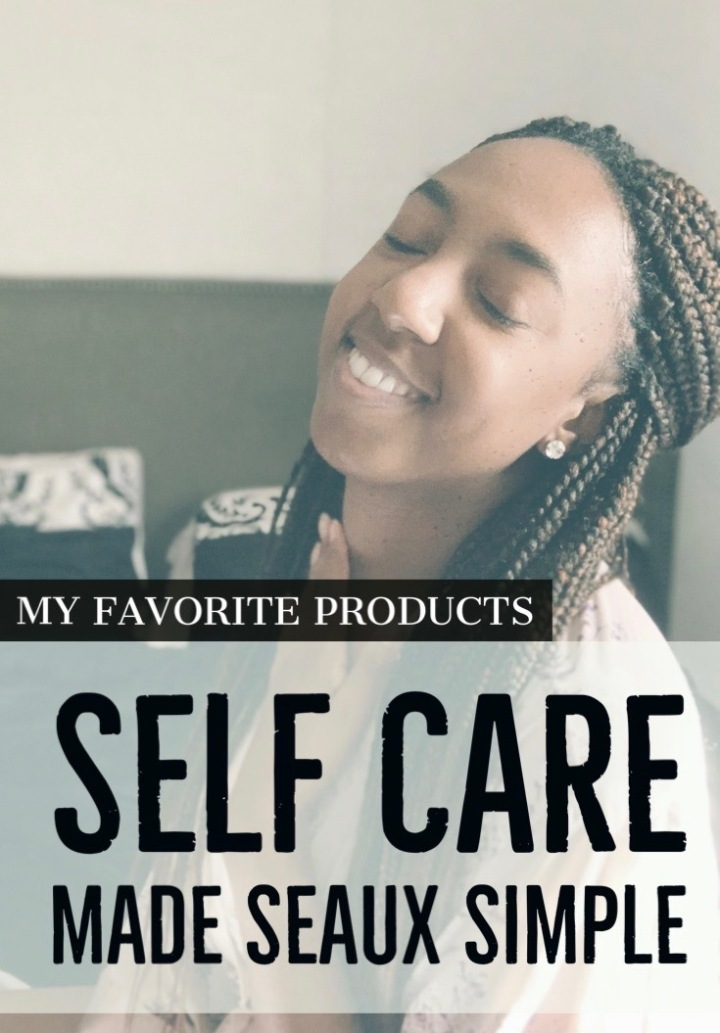 Self Care Made Seaux Simple